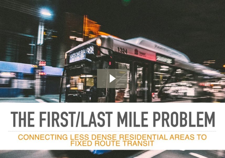 First Mile Last Mile Problem for public transit agencies